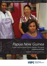 Papua New Guinea Gender and Investment Climate Reform Assessment