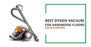 best dyson vacuum for hardwood floors