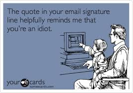Email Signature Quotes Classy Do Me A Favor And Change Your Email Signature Mailbird Blog