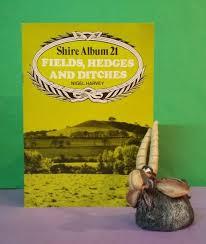 Nigel Harvey: Fields, Hedges & Ditches (Shire Album 21)  history/farming/Britain | eBay
