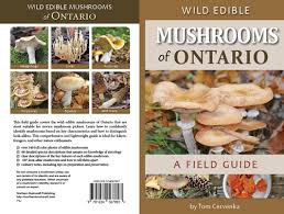 Wild Edible Mushrooms Of Ontario