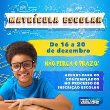Matrículas para escolas municipais terminam amanhã (20) - Portal da  Prefeitura de Uberlândia