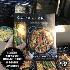 Read Local With Cork And Knife By Emily And Matt Clifton A Little