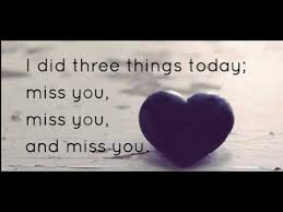 Miss You And Love You Quotes Magnificent New Sweet Quotes About Missing Someone You Love Most Best I Miss