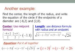 Endpoint Formula The Endpoints Of The Diameter Of A Circle Write An Equation