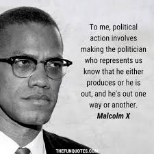 Malcolm x (born malcolm little; Best Of Malcolm X Quotes With Images Thefunquotes