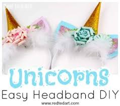 love this fabulously whimsical unicorn headband diy these unicorn ears and horns would make a wonderful party craft for tweens or turn them into a kit and