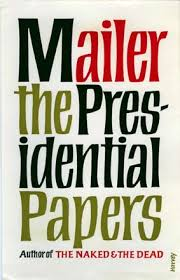 Mailer The Presidential Papers 1958