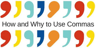 when is a comma used where when how and why to use commas in writing