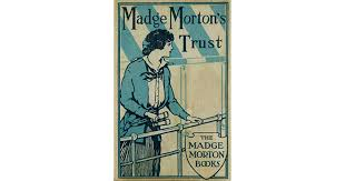 Madge Morton's Trust by Amy D.V. Chalmers