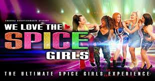 We Love The <b>Spice Girls</b> Hastings Tickets, The <b>White</b> Rock Theatre ...