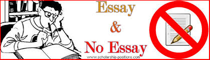 Scholarship With No Essay Essay No Essay Scholarships Things You Should Know 2019