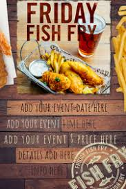 160 Fish Fry Customizable Design Templates Postermywall