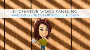 8 creative wood paneling makeover ideas