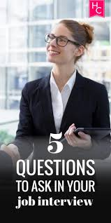 ideaa job interview quotes iss auml ty ouml haastattelu 5 questions to ask at the end of a job interview