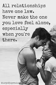 I Feel Alone Quotes Love Quotes For Her Never make the one you live feel alone 81