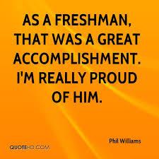Accomplishment Quotes Simple Phil Williams Quotes QuoteHD