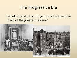 immigration industrialization and progressivism ppt 61 the progressive era