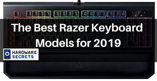 The Best Razer Keyboard Models Overview 2019 Hardware Secrets