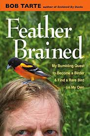 feather brained my bling quest to bee a birder and find a rare bird on my own found here this book is really hard to put down