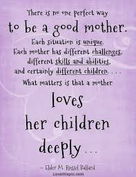 Good Mom Quotes Amazing Good Mother Love Of A Mother Motherhood Single Mom Quotes
