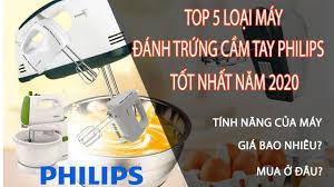REVIEW]TOP 5 Loại Máy Đánh Trứng Cầm Tay Philips Tốt Nhất - YouTube