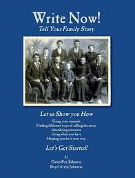 writing family history examples write now a guide to writing your family history larimer county