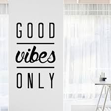 Positive Vibes Quotes Enchanting My Vinyl Story Good Vibes Only Inspirational Motivational Wall Art