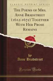 mini store gradesaver the poems of mrs anne bradstreet 1612 1672 together her prose remains classic reprint