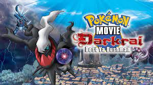 Pokemon Movie 10 Hindi – Tamil – Telugu Download (Darkrai Dost Ya Dushman)