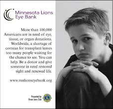 more than 100 000 americans are in need of eye tissue or organ donations lions gift of sight