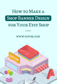 How To Design A Good Banner How To Design An Etsy Shop Banner For Your Store Fotors Blog