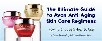 Avon Skin Care Chart Avon Anew Skin Care Regimens How To Choose Use