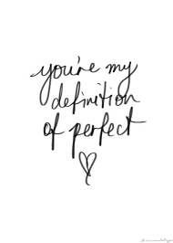Definition Of Quote Inspiration Love Quote You're My Definition Of Perfect Courtesy Of Enjoy