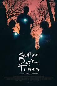 Super Dark Times (2017) español