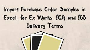 Microsoft Purchase Order Template Extraordinary Import Purchase Order Samples In Excel For Ex Works FCA And FOB