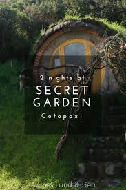 secret garden cotopaxi hobbit homes and volcanic views at this unique hostel in ecuador