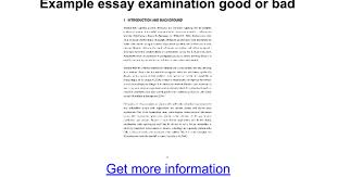 example essay examination good or bad google docs
