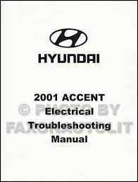 2001 hyundai accent electrical troubleshooting manual original 2001 hyundai accent electrical troubleshooting manual factory reprint