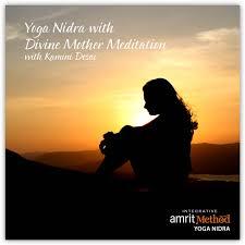 yoga nidra with divine mother tation with kamini desai phd