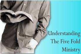 understanding the five fold ministry