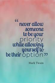 Mark Twain Priority Option Quote Quotes