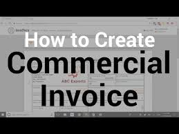 Create A Commercial Invoice How To Create Commercial Invoice Document For Import Export