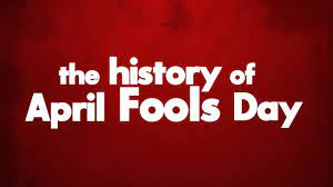 The History of April Fools' Day [VIDEO]