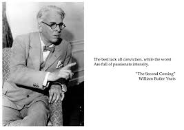 the best lack all conviction rdquo william butler yeats radical eyes william butler yeats