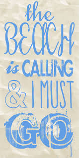 Miami Quotes Unique The Beach Is Calling And I Must Go Me Me Me Pinterest Miami