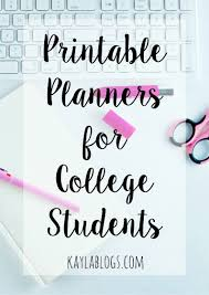Planner Printables For Students Printable Planners For College Students Giveaway Kayla Blogs
