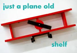 plane old shelf