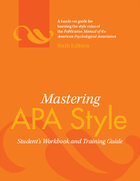 American Psychology Association Format Mastering Apa Style Students Workbook And Training Guide Sixth