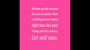 35 Feel Better Soon Quotes Wishesgreeting